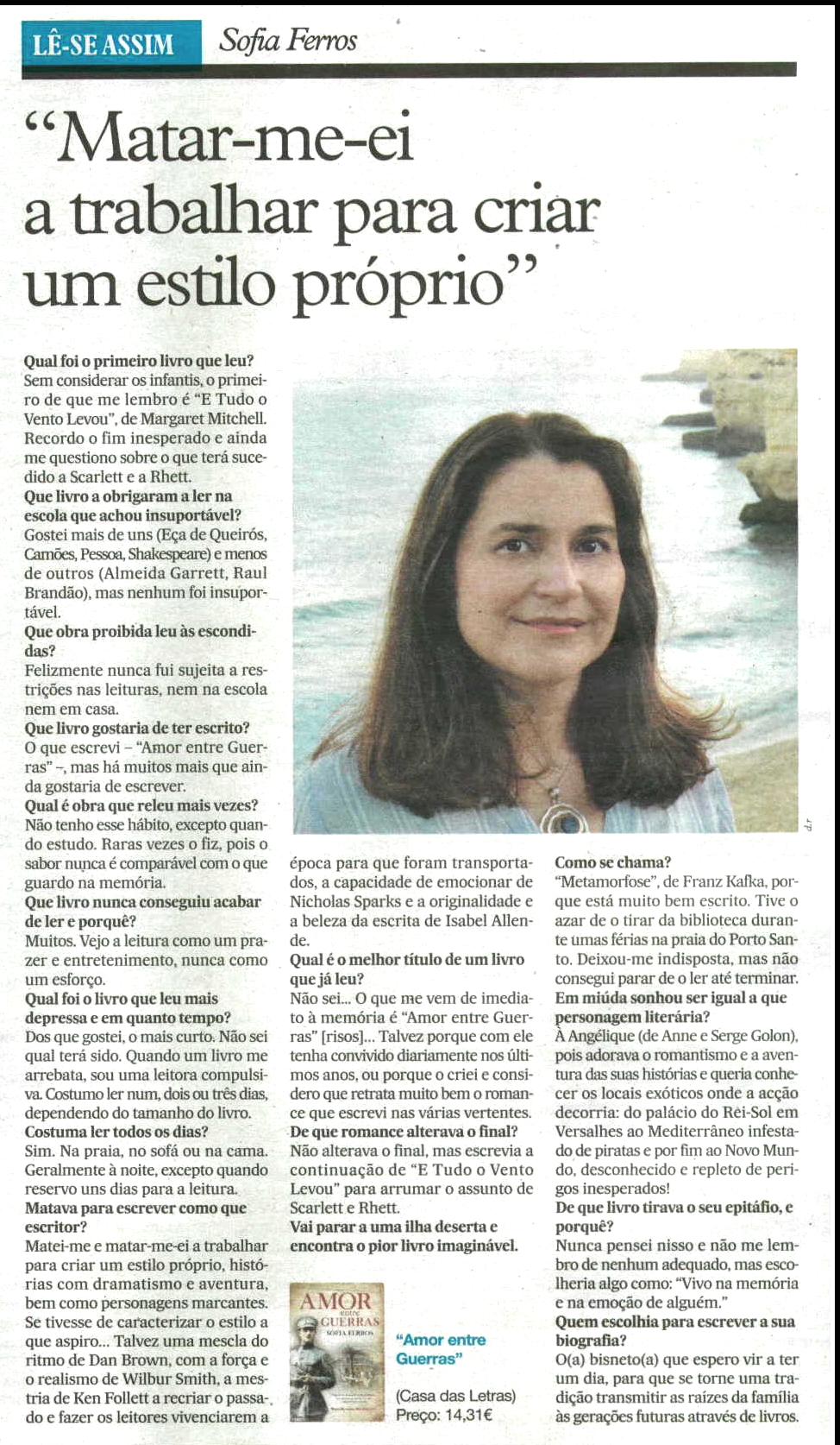 """Sofia Ferros, autora do livro """"AMOR entre GUERRAS"""", em Entrevista ao Jornal i, 04/10/2014"""
